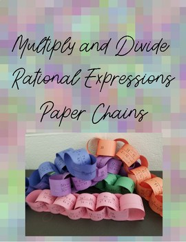 Multiply/Divide Rational Expressions Paper Chains