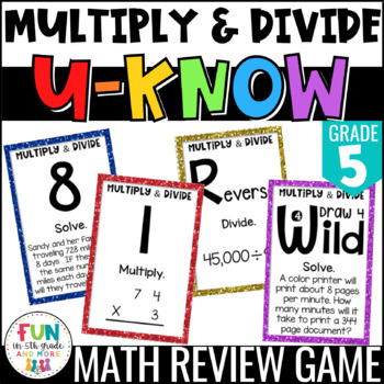 Multiply & Divide Whole Numbers U-Know {5th Grade NBT.5/NBT.6}