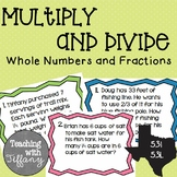 Multiply & Divide Whole Numbers and Fractions Word Problem Task Cards