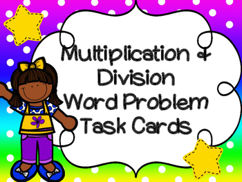 Multiplication & Division Word Problem Task Cards