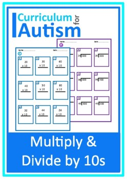 Multiply & Divide by 10s Worksheets, Autism Special Educat