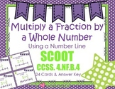 Multiply Fraction by a Whole Number Scoot using a Number Line CCSS 4.NF.B.4