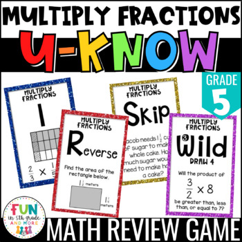 Multiply Fractions Game | U-Know Review Game {5th Grade 5.NF.4/5.NF.5/5.NF.6}