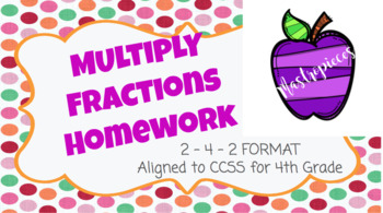 Multiply Fractions Homework (Chapter 8)