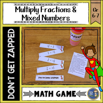 Multiplying Fractions and Mixed Numbers Don't Get ZAPPED M