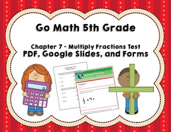 multiply fractions test go math 5th grade chapter 7 by joanna riley. Black Bedroom Furniture Sets. Home Design Ideas