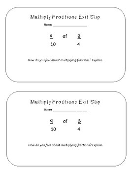 Multiply Fractions by Fractions Exit Slip