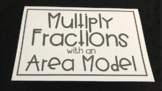 Multiply Fractions with an Area Model (Foldable)