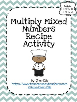 Multiply Mixed Numbers Recipe Activity