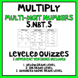 5.nbt.5 Multiply Mult-Digit Numbers Leveled Quizzes