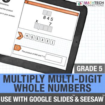 Multiply Multi-Digit Numbers - 5th Grade Digital Math Center