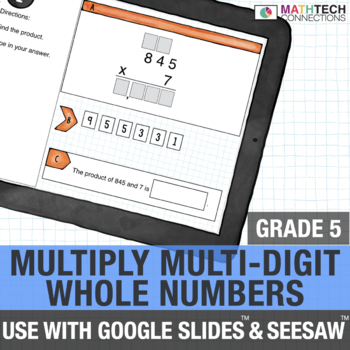 Multiply Multi-Digit Numbers - 5th Grade Digital Math Center