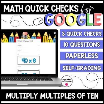 Multiply Multiples of 10 Paperless Google Quick Checks   3.NBT.3
