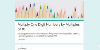 Multiply One Digit Numbers by Multiples of 10 (3.NBT.A.3) Google Classroom Quiz
