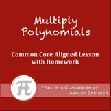 Multiply Polynomials (Lesson Plan with Homework)