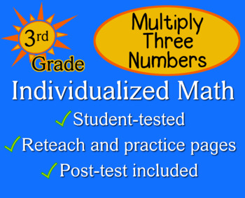 Multiply Three Numbers, 3rd grade - Individualized Math -