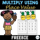 Multiply Using Place Value Center