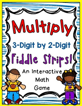 Multiply Whole Numbers Fiddle Strips!