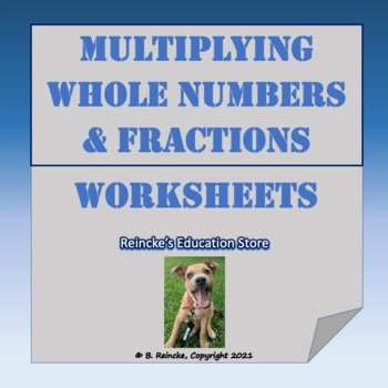 Multiply Whole Numbers & Fractions Practice Worksheet