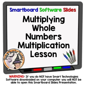 Multiply Whole Numbers Smartboard Lesson Multiplying Multiplication