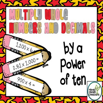 Multiply Whole Numbers and Decimals by a Power of Ten