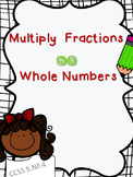 Multiply Whole Numbers by Fractions