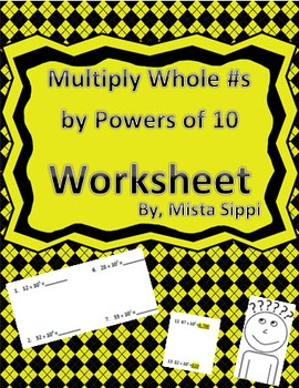 Multiply Whole Numbers by Powers of 10 Worksheet Assessment