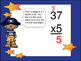 Multiply a 2 Digit Number by a 1 Digit Number--Pirate Theme