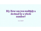 Multiply a Decimal by a Whole Number PowerPoint