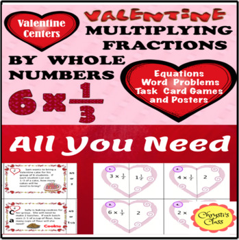 Valentine's Day Math Centers:  Multiply a Fraction by a Whole Number