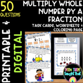 4th Grade Multiply a Whole Number by a Fraction Worksheets & Task Cards