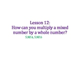 Multiply a Whole Number by a Mixed Number PowerPoint