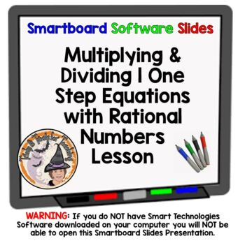 Multiplying and Dividing 1 One Step Equations with Rational Numbers Smartboard