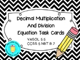 Multiply and Divide Decimal Equation Cards