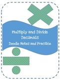 Multiply and Divide Decimal notes and practice