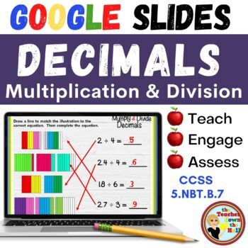 Multiply and Divide Decimals - GOOGLE INTERACTIVE CLASSROOM!