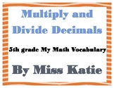Multiply and Divide Decimals 5th Grade My Math Vocabulary Posters