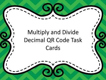 Multiply and Divide Decimals QR Code Task Cards