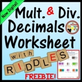Decimals - Multiply and Divide Decimals (No-Prep Printable w/ Riddle!)