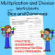 Multiply and Divide Worksheets With Dice and Dominoes
