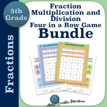 Multiply and Divide Fractions 4 in a Row Game BUNDLE