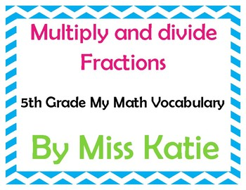 Multiply and Divide Fractions 5th Grade My Math Vocabulary Posters