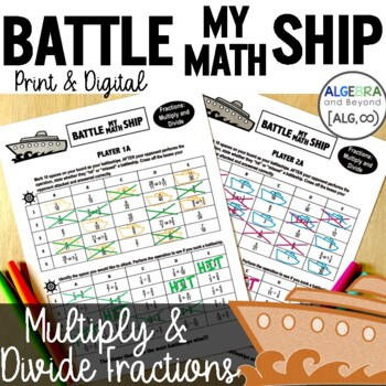 Multiply and Divide Fractions Activity - Battle My Math Ship Game