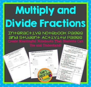 Multiply and Divide Fractions Interactive Notebook Pages and Student Activities