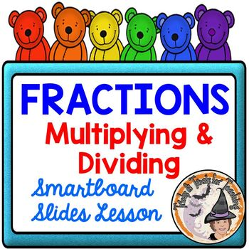 Multiply and Divide Fractions Mixed Applications Smartboard Lesson Review