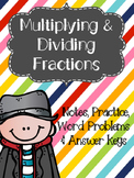 Multiply and Divide Fractions Notes, Practice & Word Problems