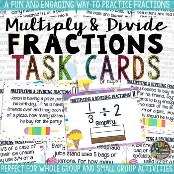 Multiply and Divide Fractions Task Cards & Game with Word Problems