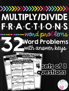 Multiply and Divide Fractions Word Problems