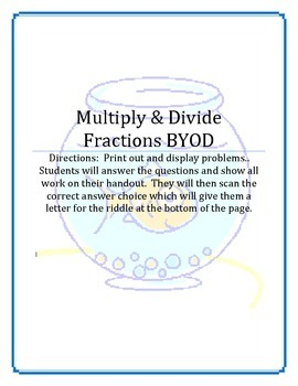 Multiply and Divide Fractions and Whole Numbers BYOD
