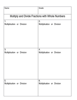 Multiply and Divide Fractions and Whole Numbers Task Cards